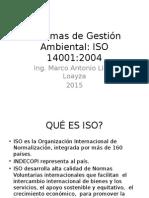Sistemas de Gestión Ambiental ISO 14001 2004