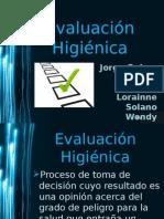 Evaluación Higiénica