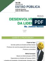 Desenvolvimento de Lideranças - Ms Joelson Matoso