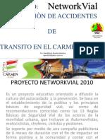 NETWORKVIAL EN CIUDAD DEL CARMEN, CAMPECHE 2010