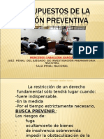Presupuestos de La Prision Preventiva