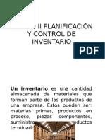 Unidad II Planificación y Control de Inventario (1)