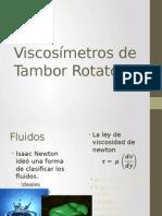 Viscosímetros de Tambor Rotatorio
