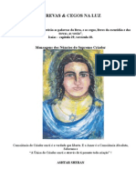 Cegos Nas Trevas Cegos Na Luz - Ana Lucia Martins