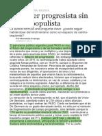Cómo Ser Progresista Sin Ser Un Populista
