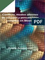 Conflictos Medios Alternos de Solucion y Pensamiento Complejo-mexico