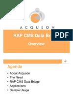Acqueon - RAP CMS Data Bridge - Presentation