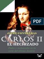 Contreras, Jaime - Carlos II el Hechizado [25558] (r1.0).epub