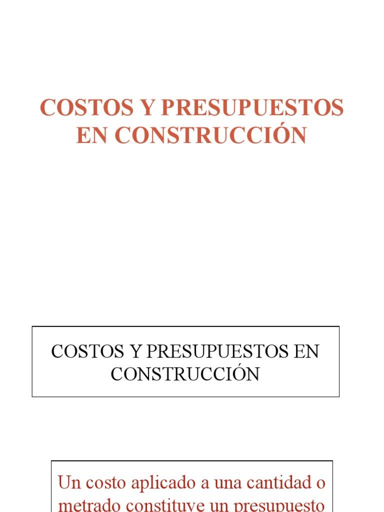 costos y presupuestos en construcción ppt