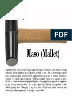 Mallet or Maso