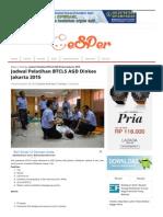 Jadwal Pelatihan BTCLS AGD Dinkes Jakarta 2015 - Senyum Perawat