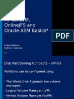 Oracle ASM vs HP UX LVM DusanBaljevic Sep2009