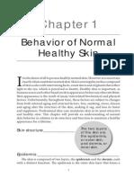 Behavior of Normal Skin