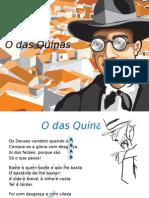 O Das Quinas