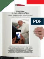 Francisco, El Papa Más Mediático