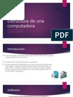 Estructura de Una Computadora