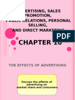 ADVERTISING, SALES PROMOTION, PUBLIC RELATIONS, PERSONAL SELLING, AND DIRECT MARKETING