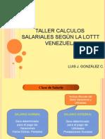 Calculos Salariales Segun La Lottt de Venezuela