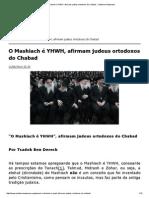 O Mashiach é YHWH, Afirmam Judeus Ortodoxos Do Chabad __ Judaísmo Nazareno
