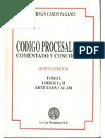 Codigo Procesal Civil - Comentado y Concordado - Tomo i - Hernan Casco Pagano