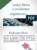 Radicales Libres «Los Oxidantes Orgánicos»