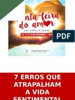 Quinta Feira Do Amor - Sete Erros