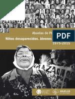 Ninos Desaparecidos. Jovenes Localizados. 1975-2015