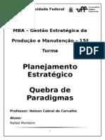 Quebra de Paradigmas - Rafael Monteiro