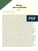 """Seneca """"Sobre La Felicidad"""" Capitulo 1"""