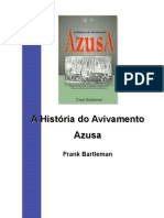 A história do avivamento da Rua Azusa, de Frank Bartleman