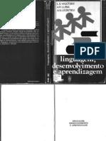 VYGOTSKY LURIA LEONTIEV - Linguagem Desenvolvimento Aprendizagem