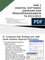 Bab 2 Menginstal Software Jaringan Dan Mengoperasikannya