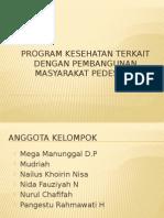 PROGRAM KESEHATAN TERKAIT DENGAN PEMBANGUNAN MASYARAKAT PEDESAAN.pptx