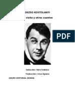 Dezso Kosztolanyi - La Visita y Otros Cuentos