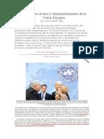 Ataque Contra El Euro y Desmantelamiento de La Unión