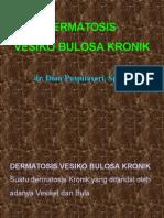 Dermatosis Vesiko Bulosa Kronik.ppt