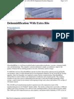 Dehumidification With Extra Bite