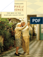 Triumphs of Experience_ the Men of the Harvard Grant Study - Vaillant, George E