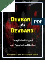 Devbandi vs Devbandi