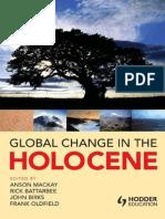 Global Change in the Holocene (Anson Mackay Et Al Eds.)