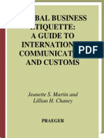 109125043 Jeanette S Martin Lilian H Chaney Global Business Etiquette a Guide to International Communication and Customs