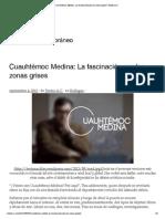 7. Cuauhtémoc Medina_ La Fascinación Por Las Zonas Grises _ Textos a.C (1) (1)