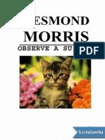 Observe a Su Gato - Desmond Morris