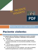 El Paciente Violento