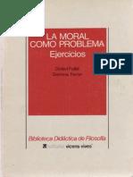 Fullat, O. - La Moral Como Problema. Ejercicios Ed, Vicen-Vives