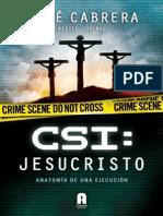 CSI Jesucristo_ Anatomia de Una - Jose Cabrera