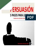 Material Sobre Los 5 Pasos Para La Persuasión