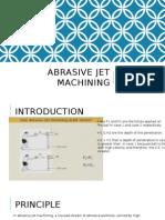 Abrasive Jet Machining