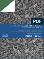 BACH, J.S.- Mass in B Minor, BWV 232 (Sampson, Vondung, Johannsen, Berndt, Stuttgart Gächinger Kantorei, Freiburg Baroque Orchestra, Rademann)