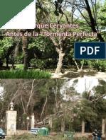Tormenta Perfecta en Parque Cervantes